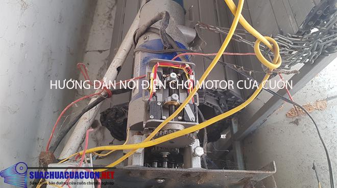 Cách nối dây điện cho motor cửa cuốn khi bị đứt