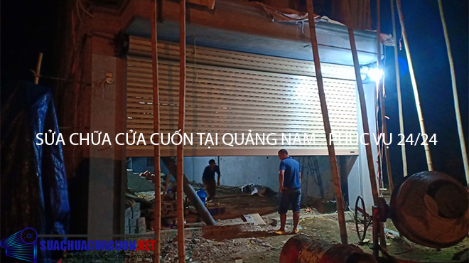 Sửa chữa cửa cuốn tại Quảng Nam